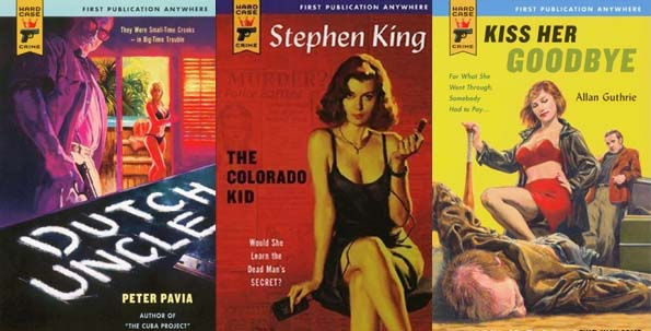 Hard Case's impressive list ranges from authors like Stephen King to Allan Guthrie and Peter Pavia.